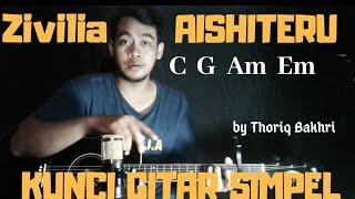 Kunci gitar simpel (Aishiteru - Zivilia) by Thoriq Bakhri tutorial gitar untuk pemula