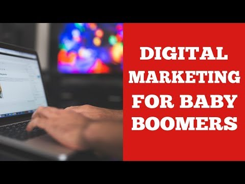 Digital Marketing For Baby Boomers - 5 Simple Steps thumbnail