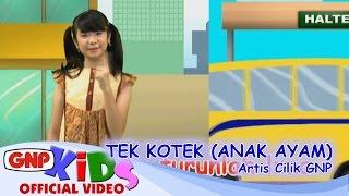 Tek Kotek (Anak Ayam) - Artis Cilik GNP