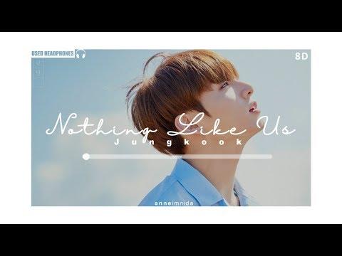 BTS Jungkook - Nothing Like Us [8D AUDIO] USE HEADPHONES