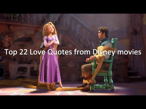 Top 22 Love Quotes from Disney movies