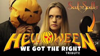 Soulspell Metal Opera | We Got The Right (Helloween's Tribute)