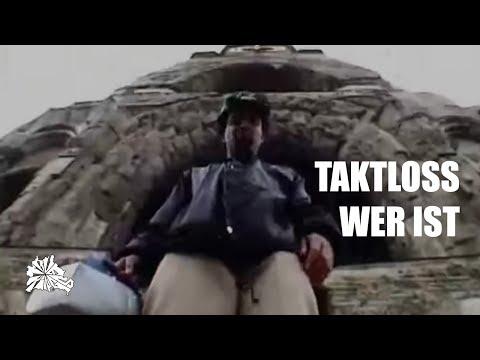 Taktloss - Wer ist prodKeyza Soze