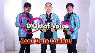 Gambar cover Lagu Batak Paling Laris - D'Oktaf Voice - ASAL DAIS ( Official Musik & Video )