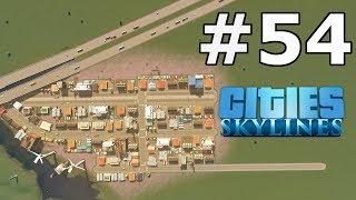 Cities Skylines (#54) - Rozwój przemysłu