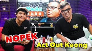 NOPEK - ACT OUT KEONG