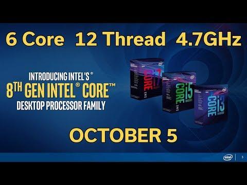 8th Gen Intel CPU - Coffee Lake - Oct 5th Launch