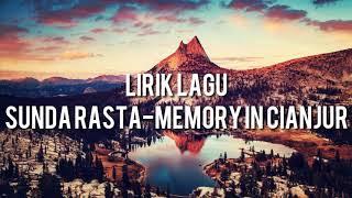 Lirik Lagu Sunda Rasta-Memory In Cianjur