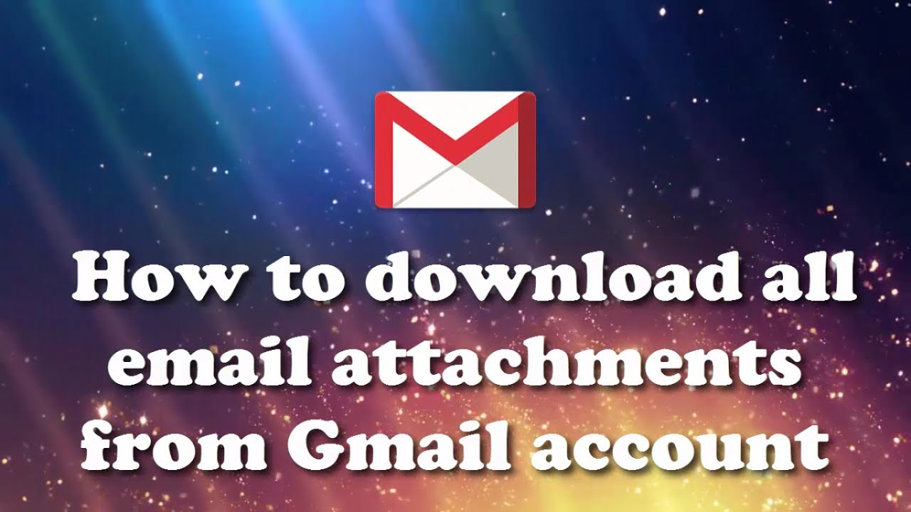 How to download all attachments from gmail account youtube how to download all attachments from gmail account ccuart Images