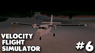 Twin Otter! | Velocity Flight Simulator #6 | Roblox