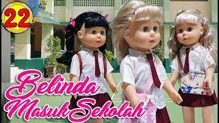 #22 Belinda Masuk Sekolah - Boneka Walking Doll Cantik Lucu -7L | Belinda Palace