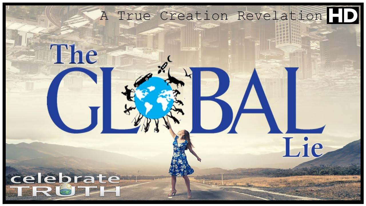 The Global Lie   Flat Earth Documentary (2016) HD   YouTube