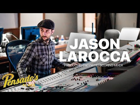 Producer / Engineer / Scoring Mixer Jason LaRocca – Pensado's Place #366