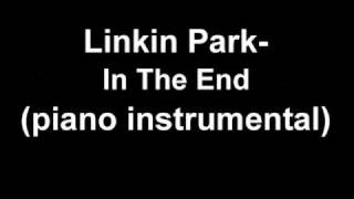 Linkin Park - In the end (piano instrumental)