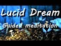 Lucid Dreaming Guided meditation - Remember your dreams | voice only sleep talkdown