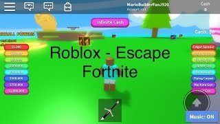 Roblox - Playing Escape Fortnite