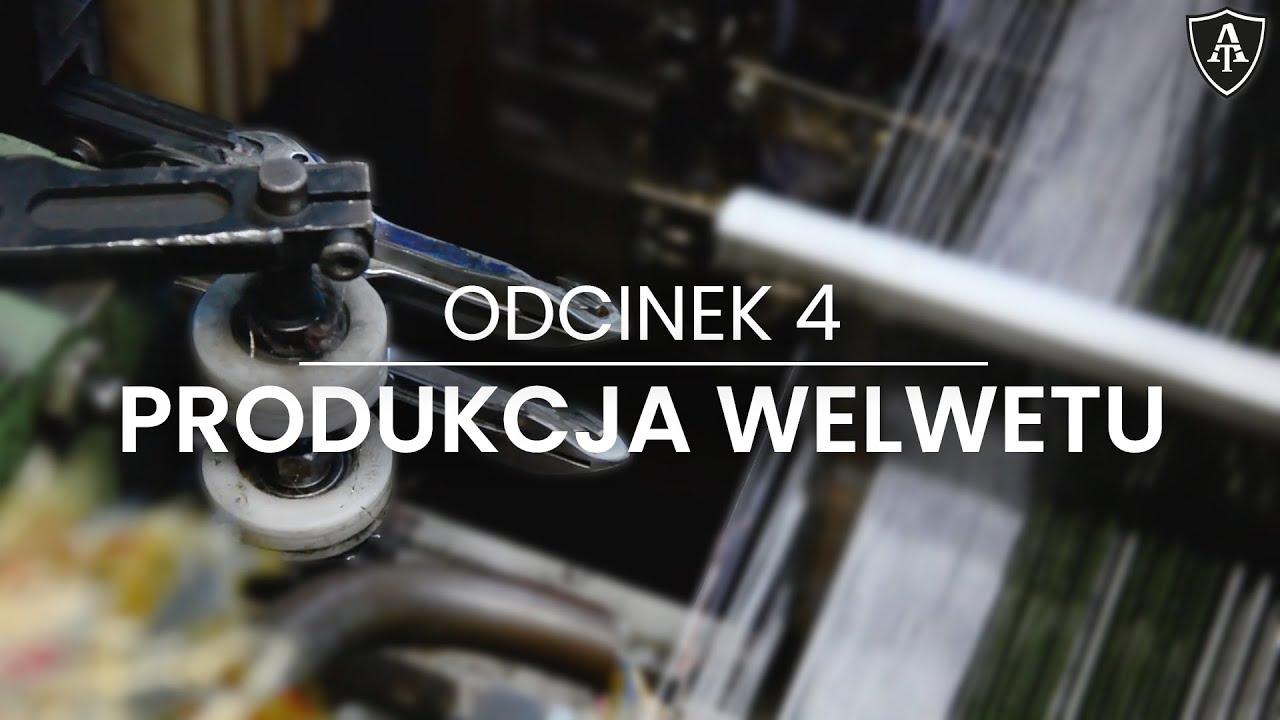 Produkcja welwetu - odcinek 4 - Akademia Toptextil