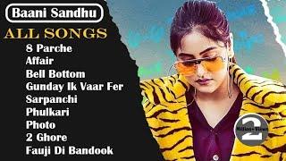 Baani Sandhu All Songs Mashup    Audio Jukebox 2021    Punjabi Song Baani Sandhu All    Mashup Songs