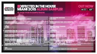 Defected In The House Miami 2015 - Album Sampler