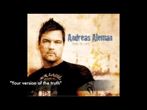 """Andreas Aleman  """"your Version Of The Truth"""" From The"""