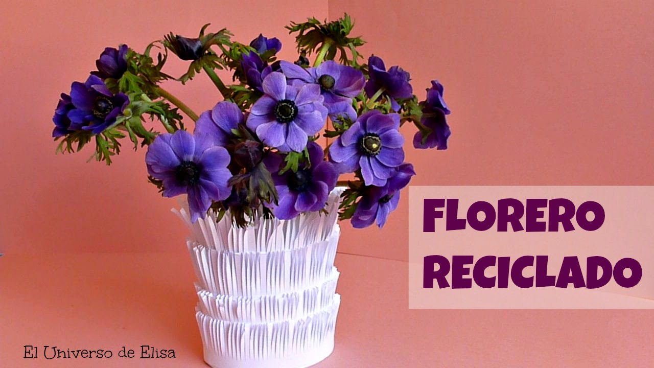 Manualidades de reciclaje florero decoraci n - Decorar con papel ...