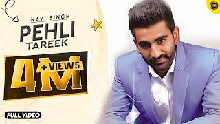 Pehli Tareek | Navi Singh | Full Official Music Video  | Yaar Anmulle Records 2015