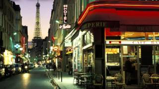 Half an Hour of Relaxing Music-a Little Trip to Paris