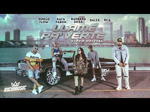 Dimelo Flow - Llame Pa' Verte ft. Dalex, Rafa Pabön, BCA and Barbara Doza (Video Oficial)