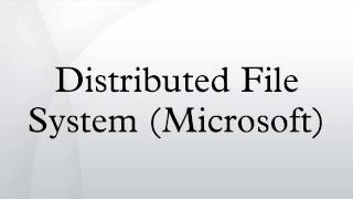 Distributed File System (Microsoft)
