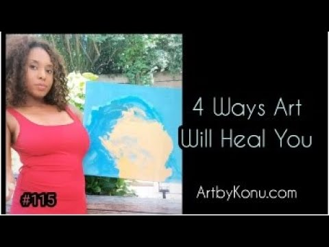 How Art Can Heal You Emotionally