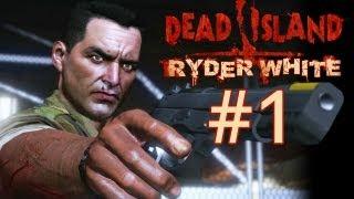 Thumbnail für Dead Island: Ryder White
