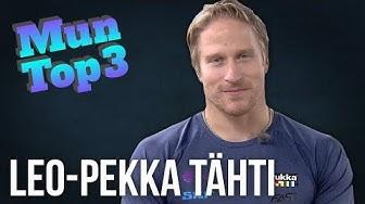 Mun Top 3: Leo-Pekka Tähti