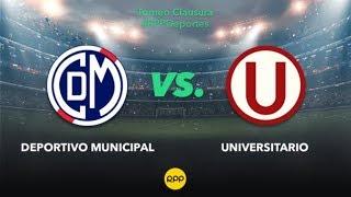 Deportivo Municipal VS Universitario EN VIVO