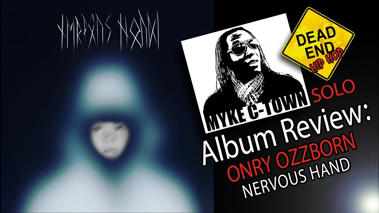 """Download Onry Ozzborn """"Nervous Hand"""" Review 