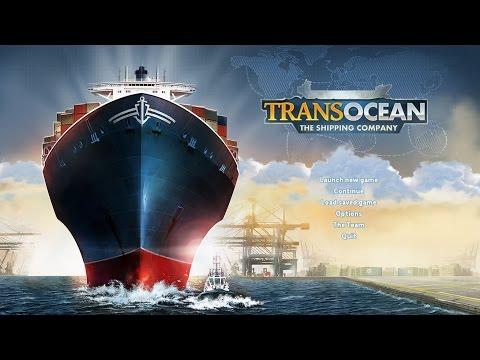 TransOcean - The Shipping Company Simulator Gameplay #1  