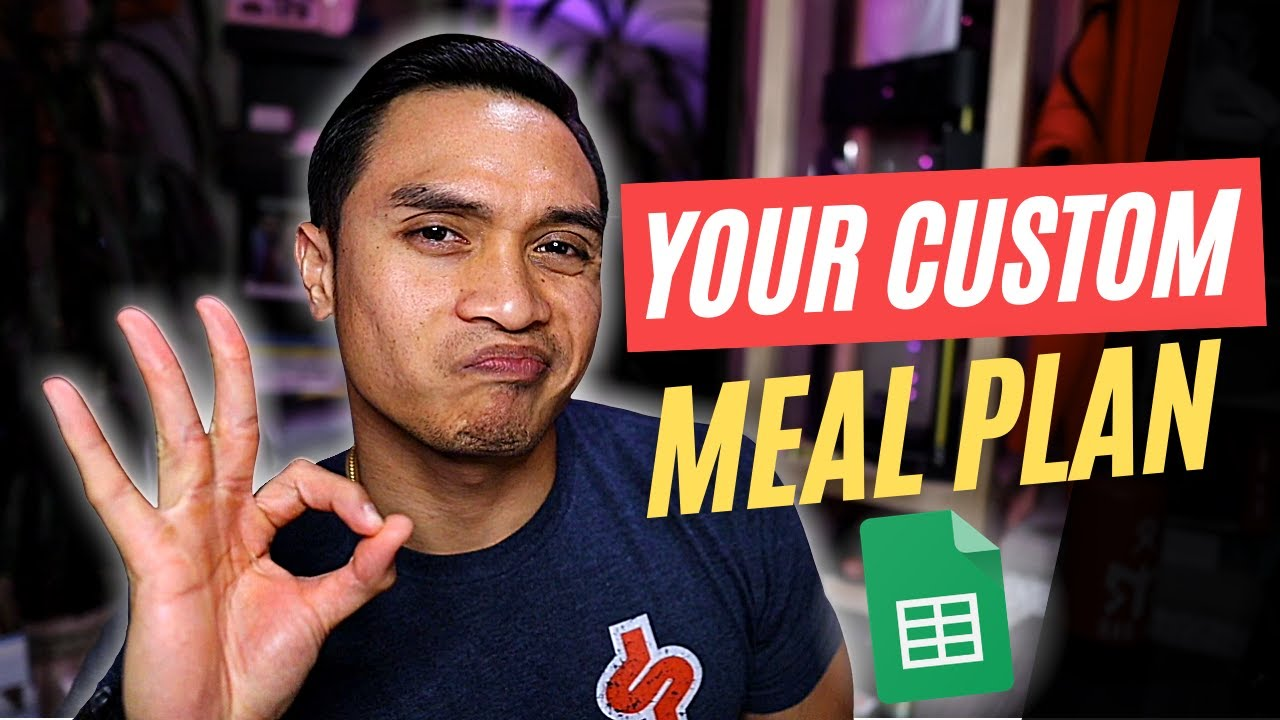 Make Your Own Fitness Meal Plan (with Google Sheets!)