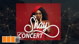 The Shay Concert 2018 by Wendy Shay (Advert)