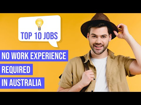 10 Jobs With No Work Experience Required In Australia | International Students
