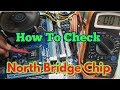 How To Check North Bridge Chip Faulty || GMCH || Repair North Bridge Chip in Hindi