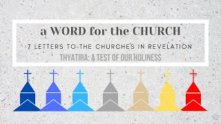 14/03/21 'A Word for the Church: Thyatira' Revelation 2: 18-29