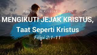MENGIKUTI JEJAK KRISTUS Taat Seperti Kristus   Renungan Kristen Mp3
