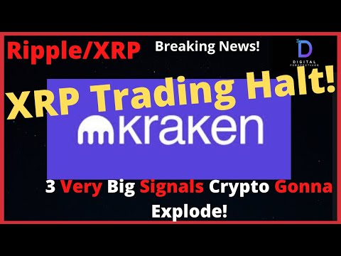 ripple/xrp-kraken-xrp-trading-halt,3-very-big-signals-that-crypto-is-about-to-skyrocket-in-price