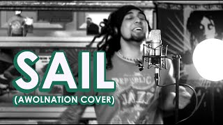 The Lyrical - SAIL (AWOLNATION) Cover Project No.8
