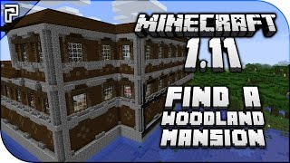 Minecraft 1.11 | How To... Find A Woodland Mansion Dungeon! (Quick Tutorial)