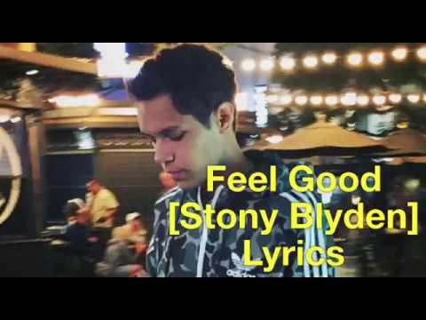 Stony Blyden - Feel Good (Lyrics)