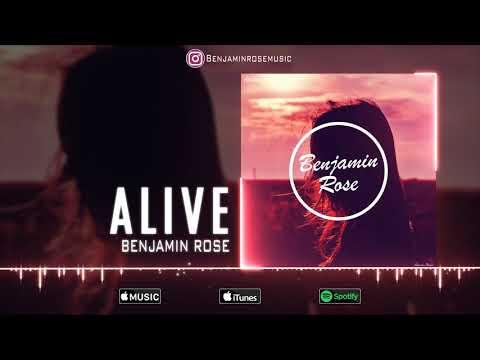 Benjamin Rose - Alive (Official Audio) [4K] / Preset Pack in Description