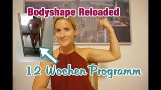 REVIEW BODYSHAPE RELOADED / 12 Wochen Programm / Lisi Schnisi