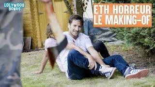 ETH : Les Films D'Horreur - Le Making-of