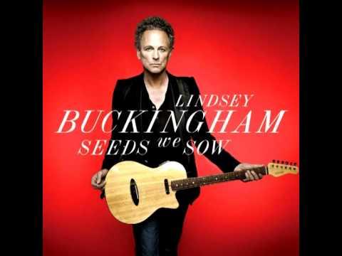 Клип Lindsey Buckingham - Seeds We Sow