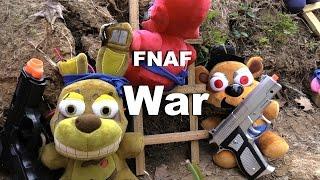 "FNAF plush Episode 36- War ""Battlefield"""